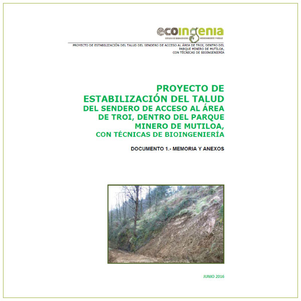 Proyecto de estabilización del camino de Mañastegizar con empleo de técnicas de Bioingeniería.