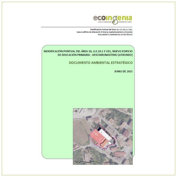 Documento Ambiental Estratégico de la Modificación Puntual del Área 10, UE10.1 y CD1, Nuevo edificio de educación primaria.