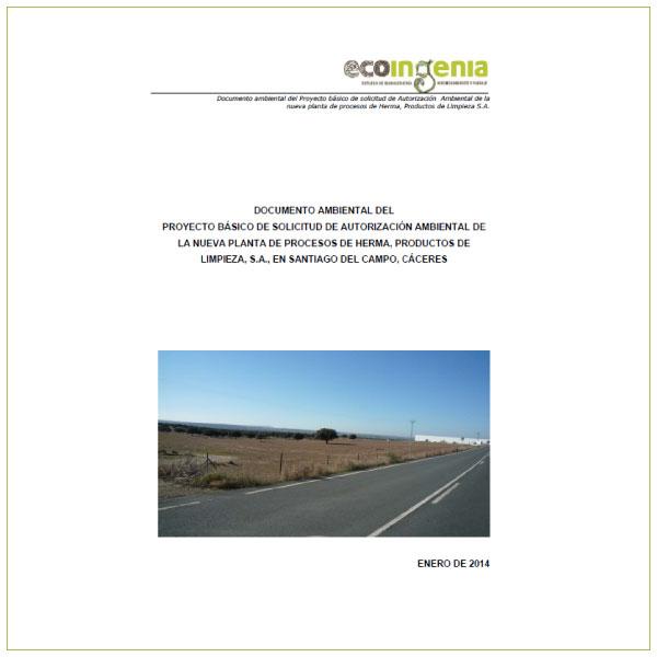 Proyecto básico de Solicitud de Autorización Ambiental Unificada de la nueva planta de procesos de Herma, Productos de Limpieza S.A., en Santiago del Campo (Cáceres).