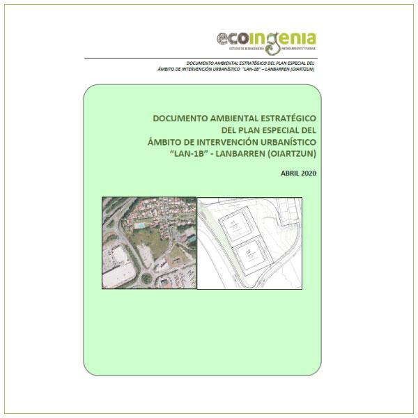 """Documento Ambiental Estratégico del Plan Especial del AIU """"LAN-1B"""" – Lanbarren en Oiartzun."""