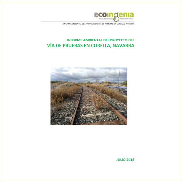 Informe Ambiental del Proyecto de Vía de Pruebas en Corella (Navarra).